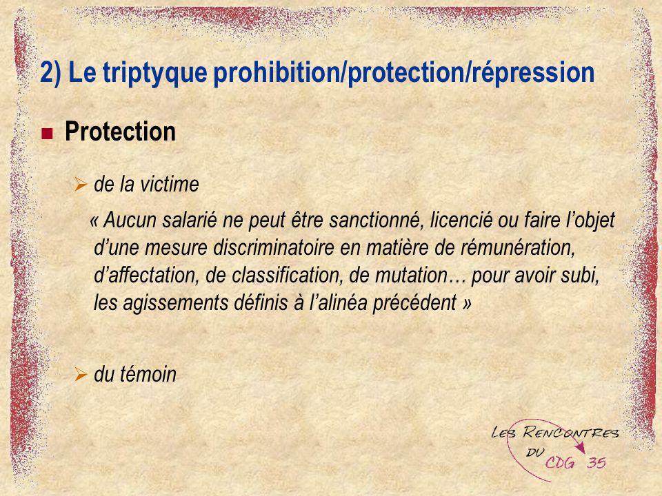 2) Le triptyque prohibition/protection/répression