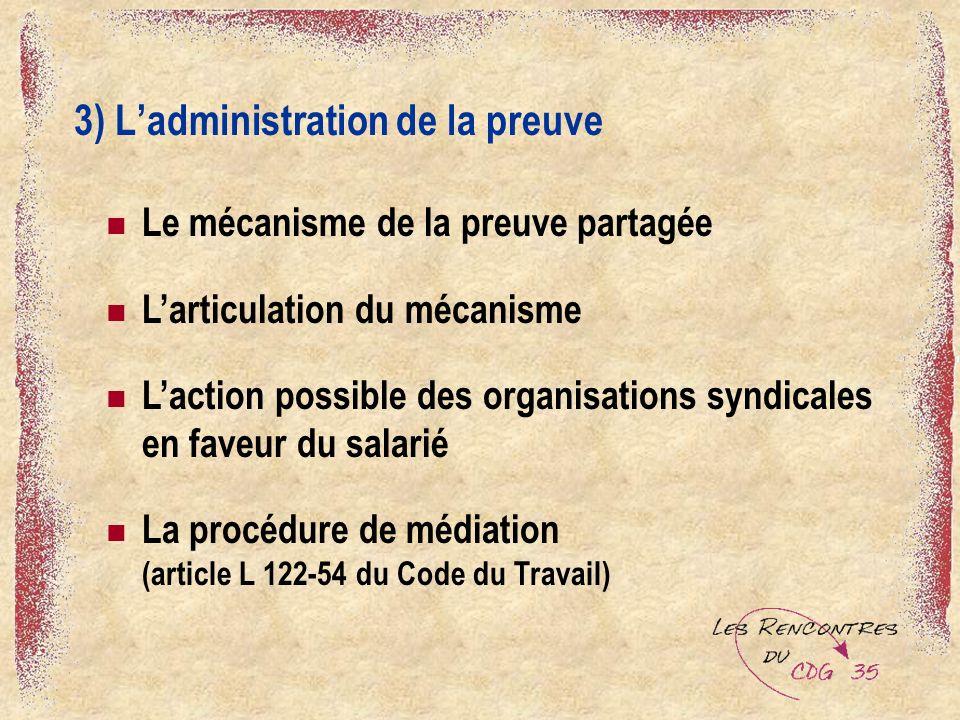 3) L'administration de la preuve