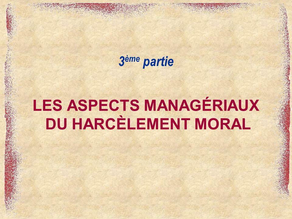 LES ASPECTS MANAGÉRIAUX DU HARCÈLEMENT MORAL