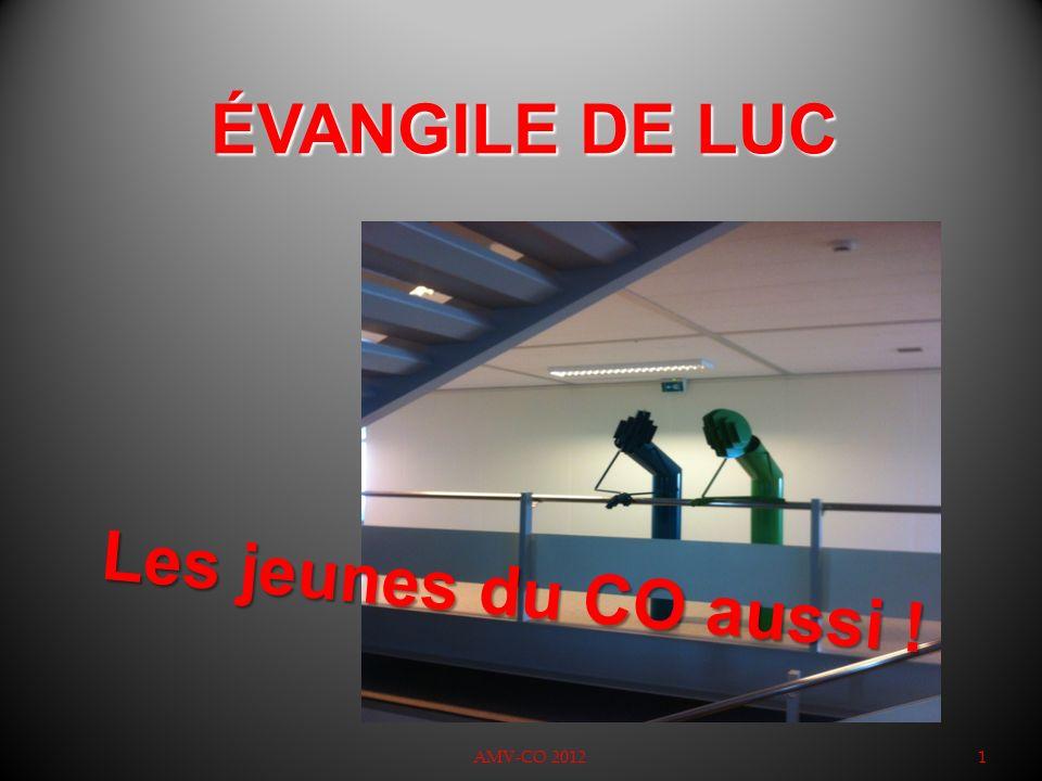 ÉVANGILE DE LUC Les jeunes du CO aussi ! 1 08.11.2012