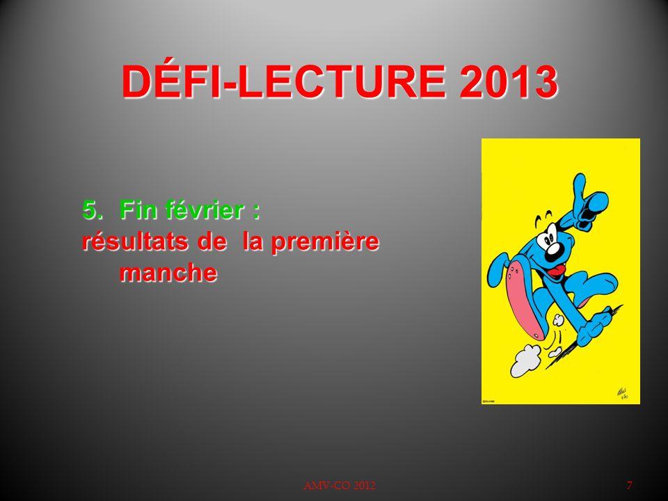 DÉFI-LECTURE 2013 Fin février : résultats de la première manche 7