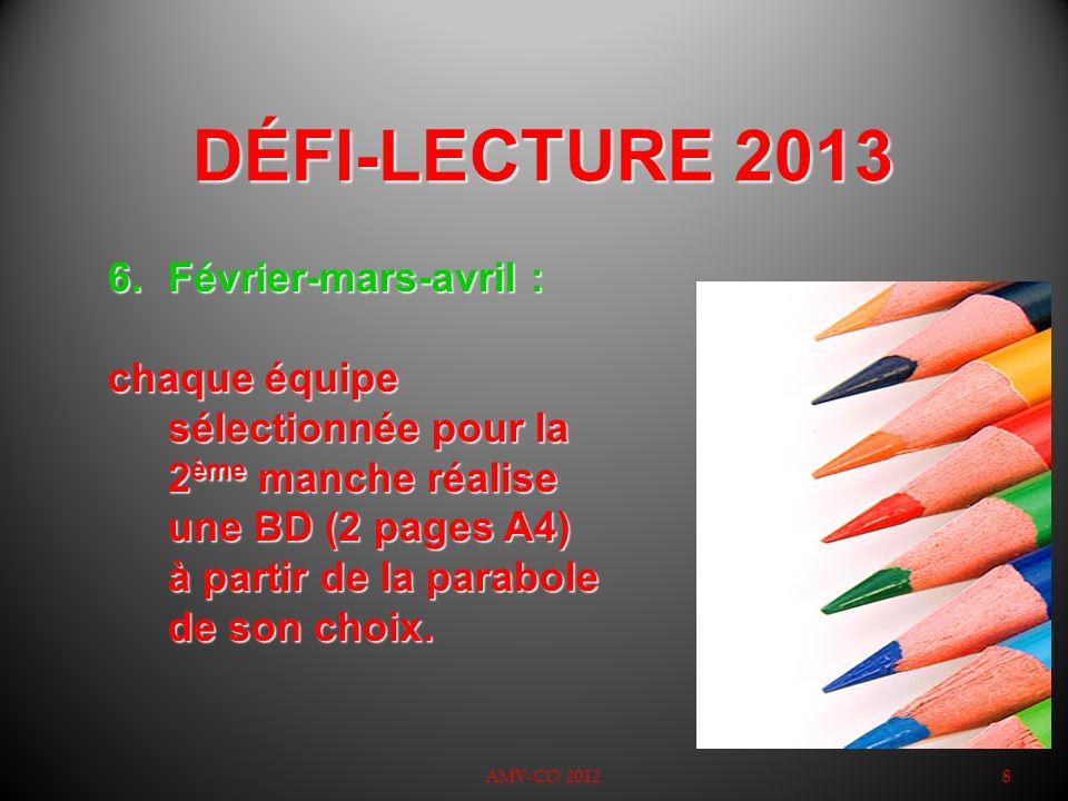 DÉFI-LECTURE 2013 Février-mars-avril :