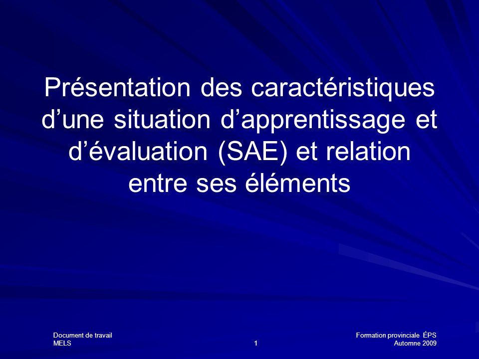 Présentation des caractéristiques d'une situation d'apprentissage et d'évaluation (SAE) et relation entre ses éléments