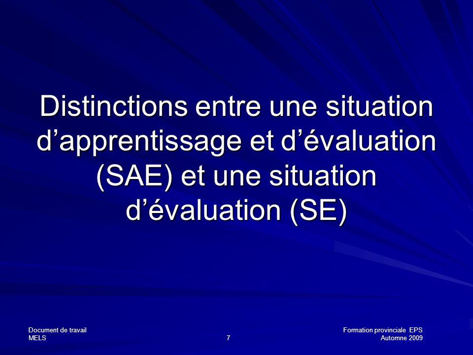Distinctions entre une situation d'apprentissage et d'évaluation (SAE) et une situation d'évaluation (SE)