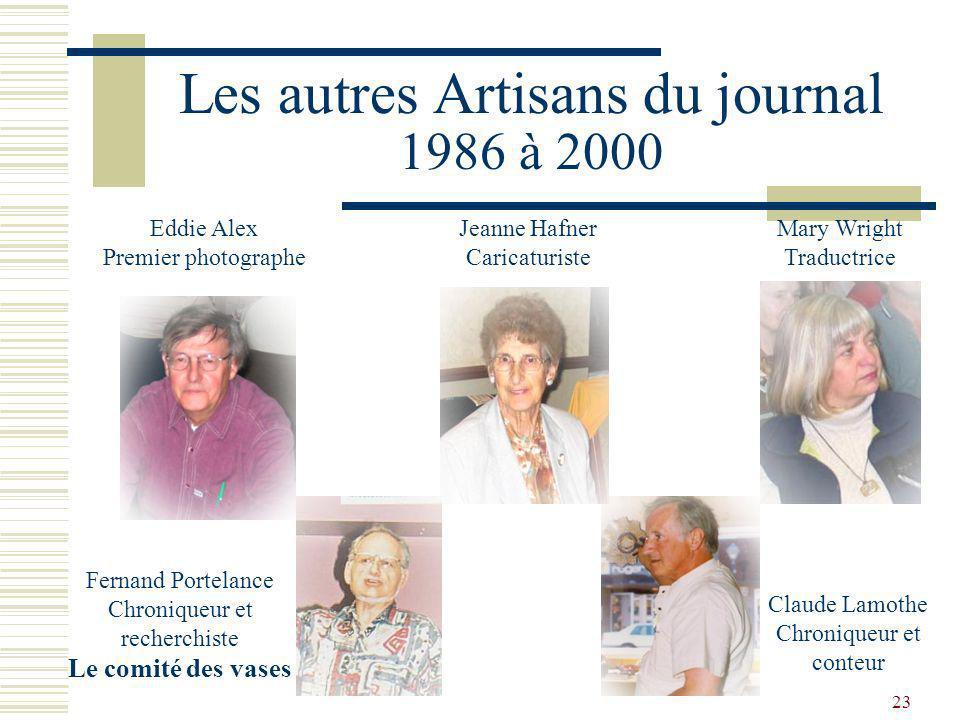 Les autres Artisans du journal 1986 à 2000