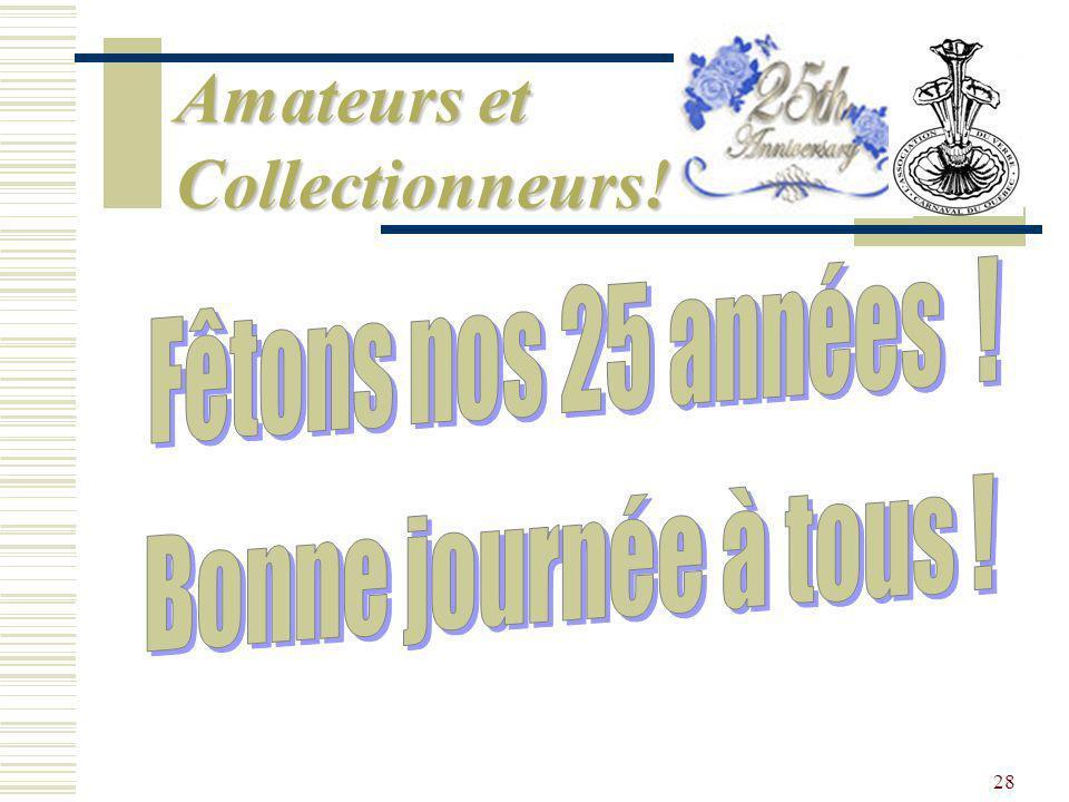 Amateurs et Collectionneurs! !