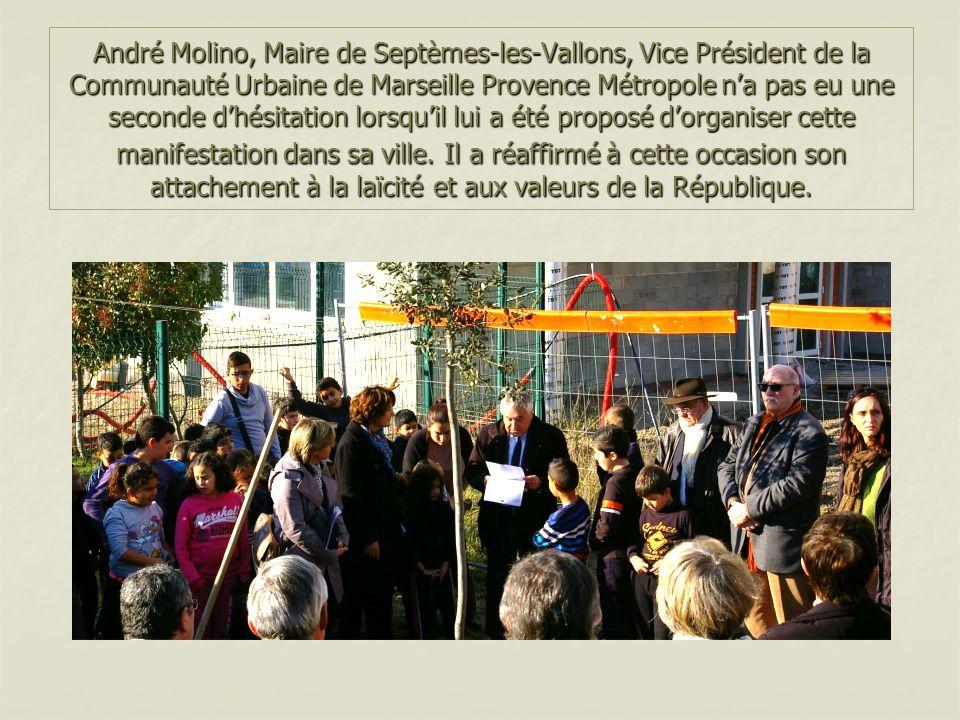 André Molino, Maire de Septèmes-les-Vallons, Vice Président de la Communauté Urbaine de Marseille Provence Métropole n'a pas eu une seconde d'hésitation lorsqu'il lui a été proposé d'organiser cette manifestation dans sa ville.