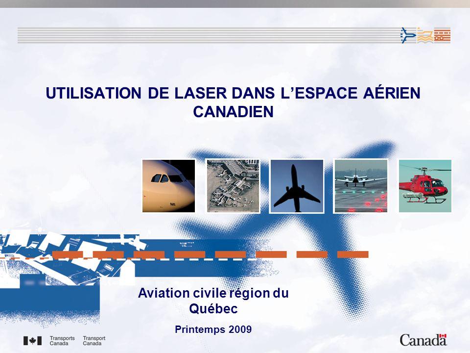 UTILISATION DE LASER DANS L'ESPACE AÉRIEN CANADIEN