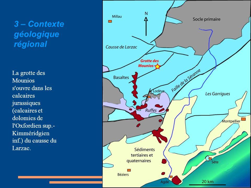 3 – Contexte géologique régional La grotte des Mounios