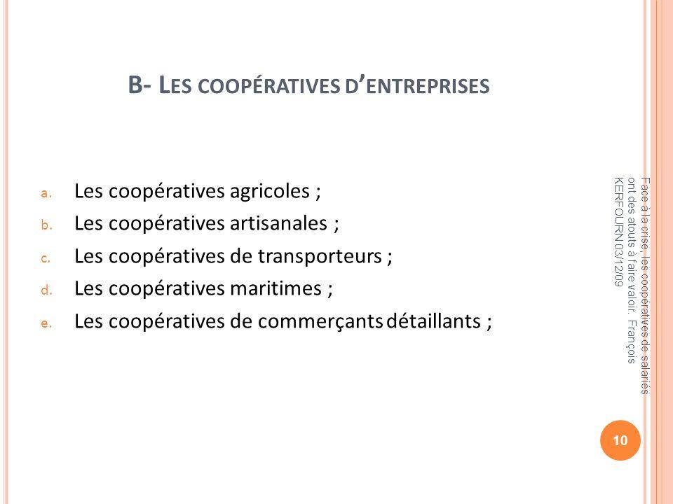 B- Les coopératives d'entreprises