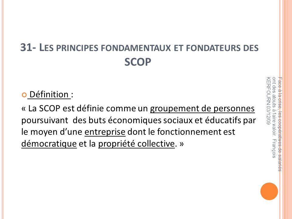 31- Les principes fondamentaux et fondateurs des SCOP