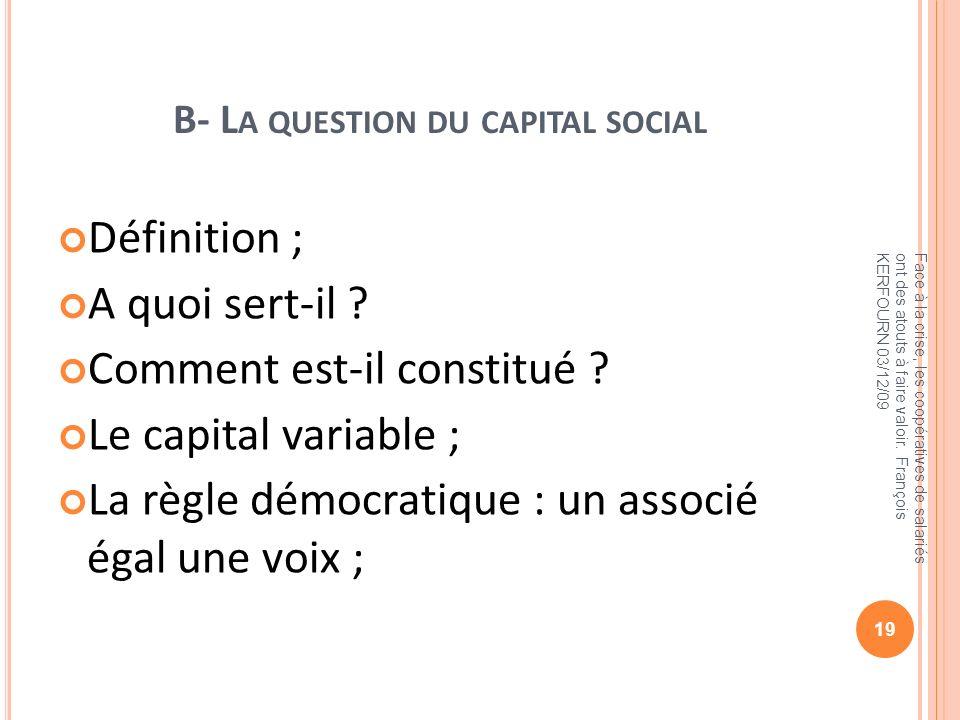 B- La question du capital social