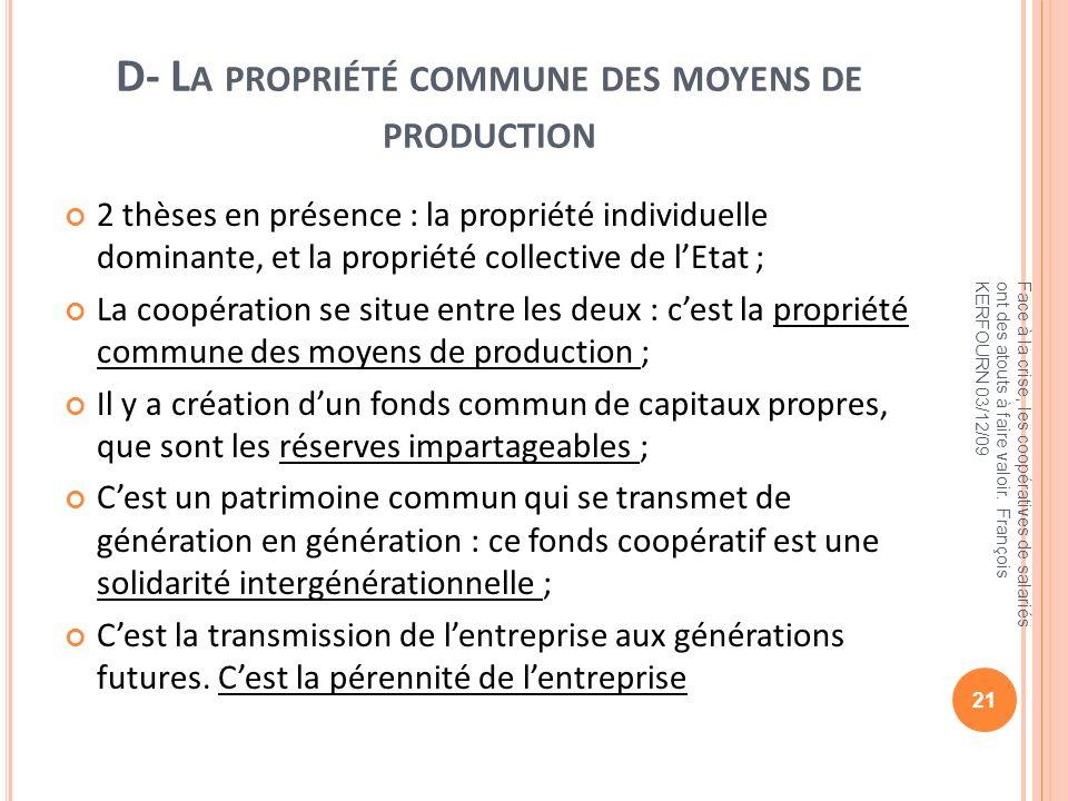 D- La propriété commune des moyens de production