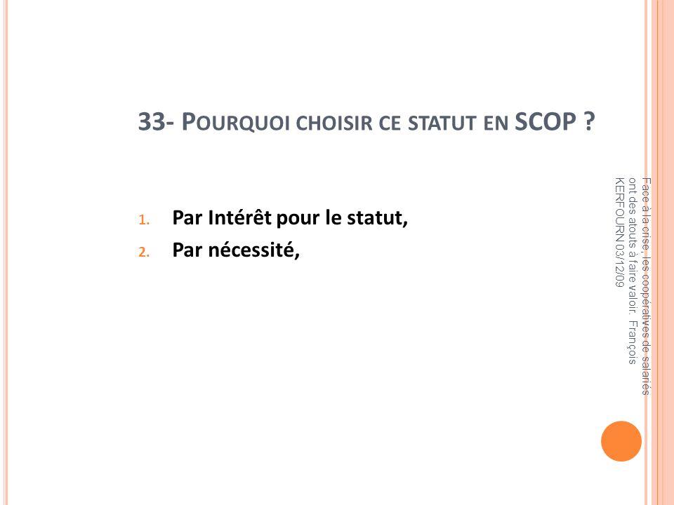 33- Pourquoi choisir ce statut en SCOP