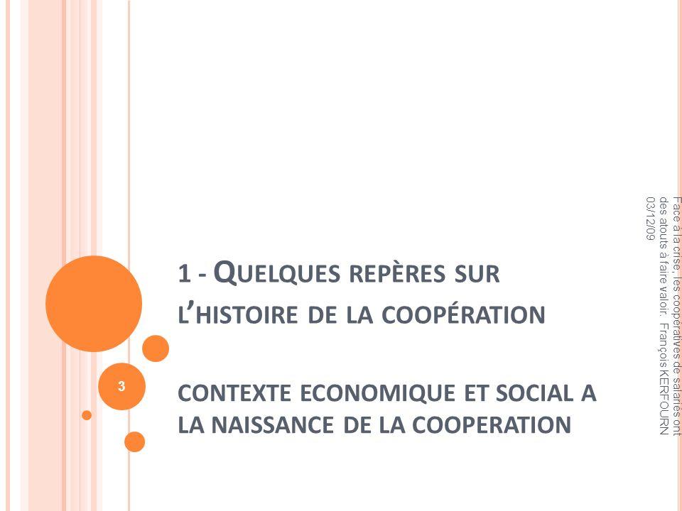 1 - Quelques repères sur l'histoire de la coopération