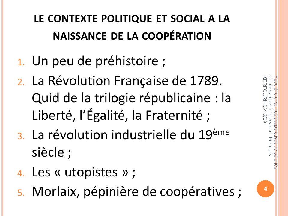 le contexte politique et social a la naissance de la coopération