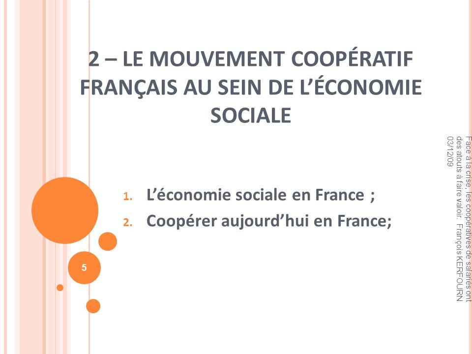 2 – LE MOUVEMENT COOPÉRATIF FRANÇAIS AU SEIN DE L'ÉCONOMIE SOCIALE