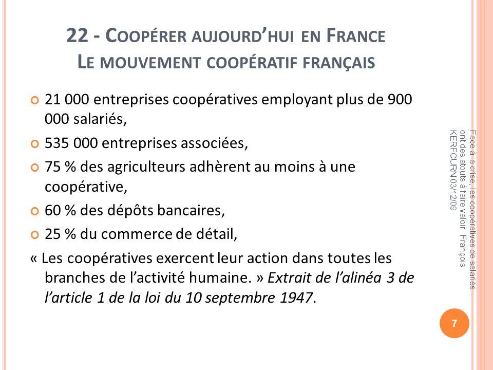 22 - Coopérer aujourd'hui en France Le mouvement coopératif français