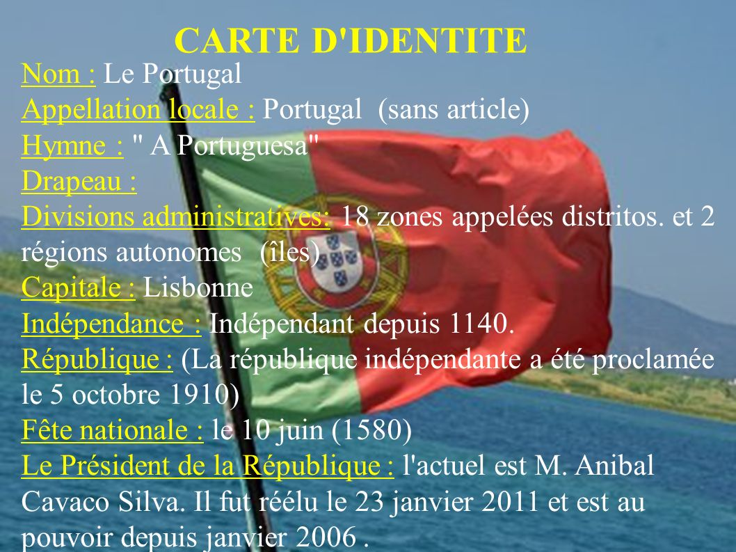 CARTE D IDENTITE Nom : Le Portugal