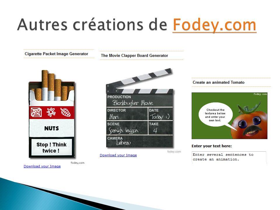 Autres créations de Fodey.com