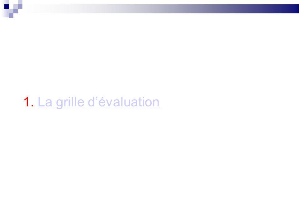 1. La grille d'évaluation