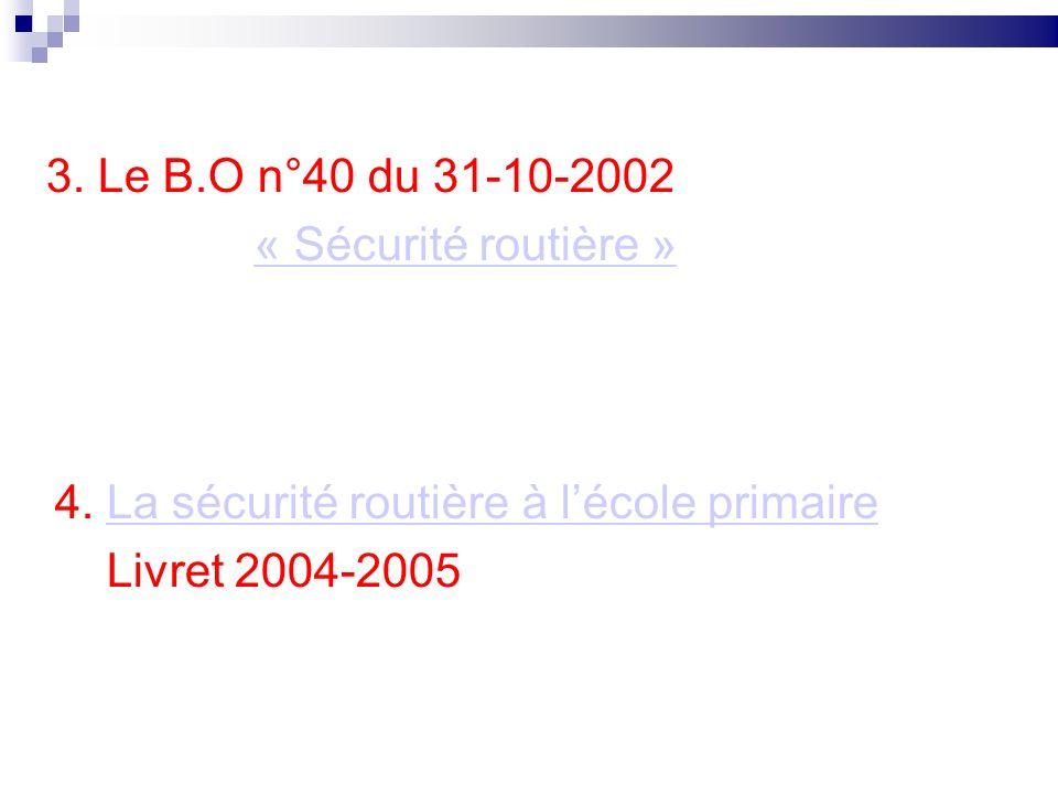 4. La sécurité routière à l'école primaire Livret 2004-2005