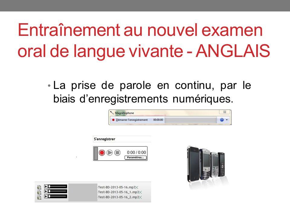 Entraînement au nouvel examen oral de langue vivante - ANGLAIS
