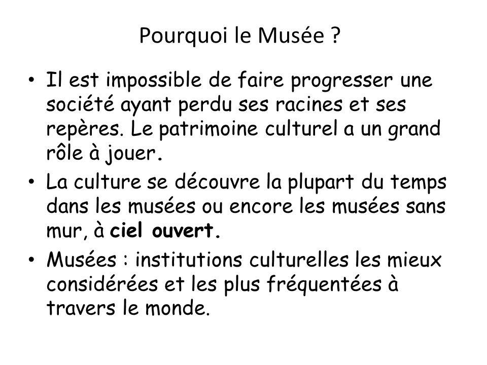 Pourquoi le Musée