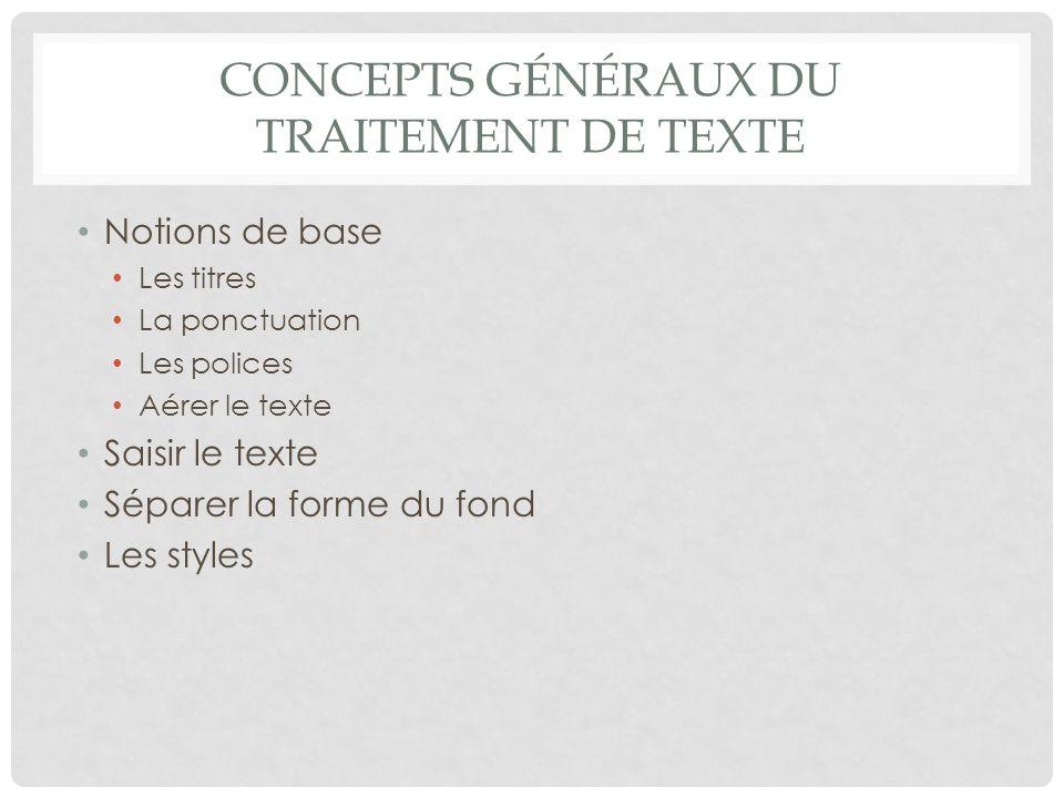 Concepts généraux du traitement de texte