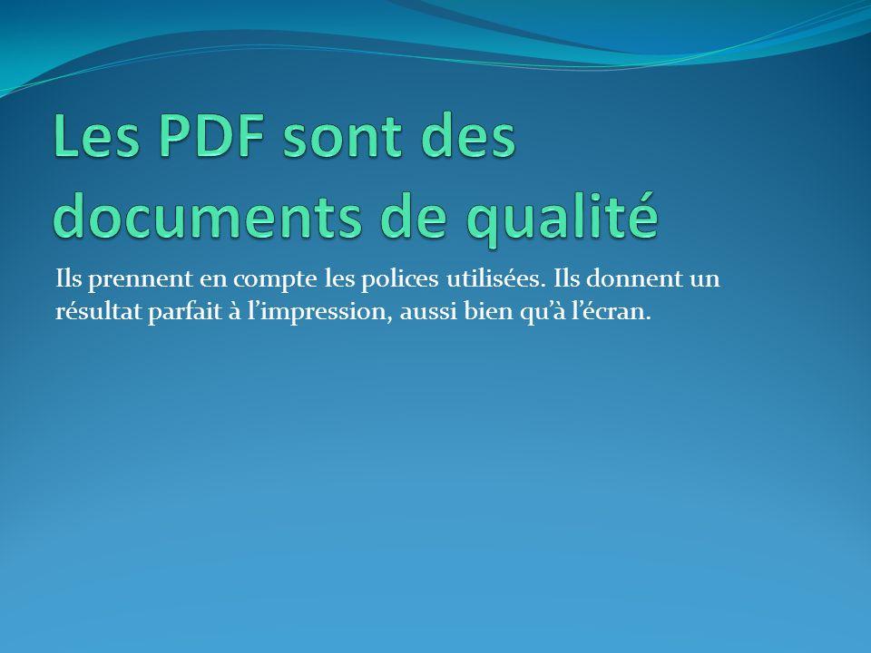 Les PDF sont des documents de qualité