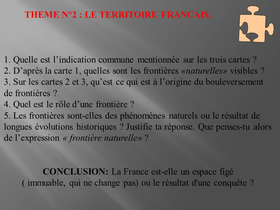 THEME N°2 : LE TERRITOIRE FRANCAIS.