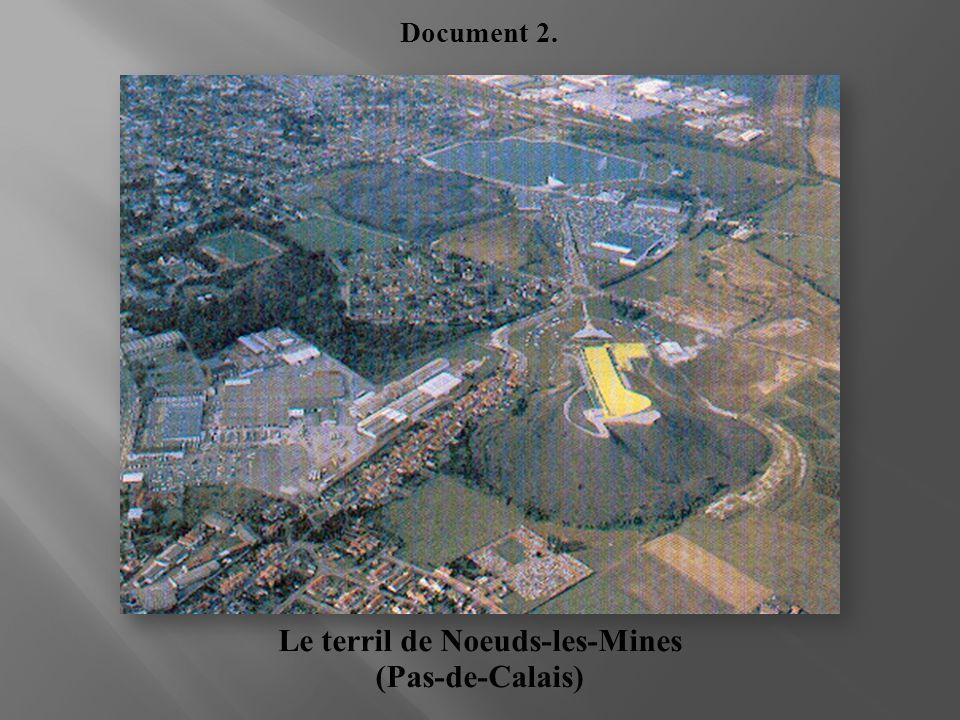 Le terril de Noeuds-les-Mines (Pas-de-Calais)