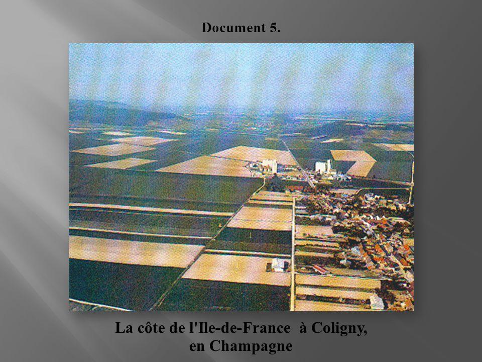 La côte de l Ile-de-France à Coligny,