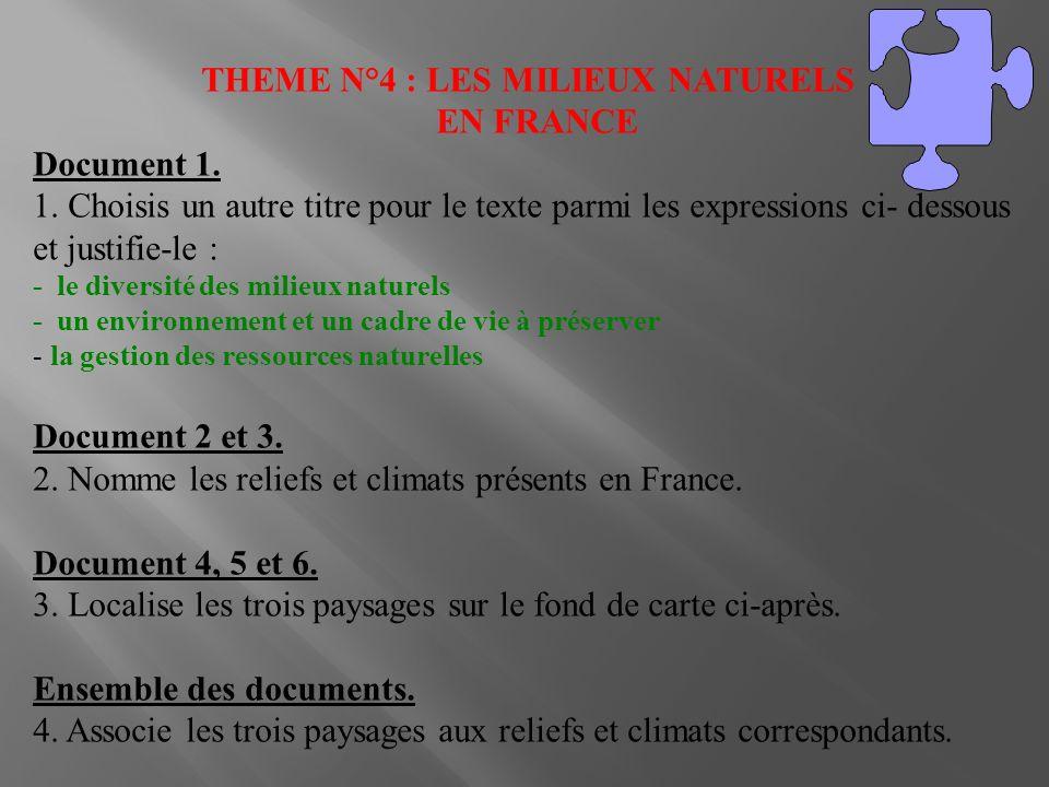 THEME N°4 : LES MILIEUX NATURELS