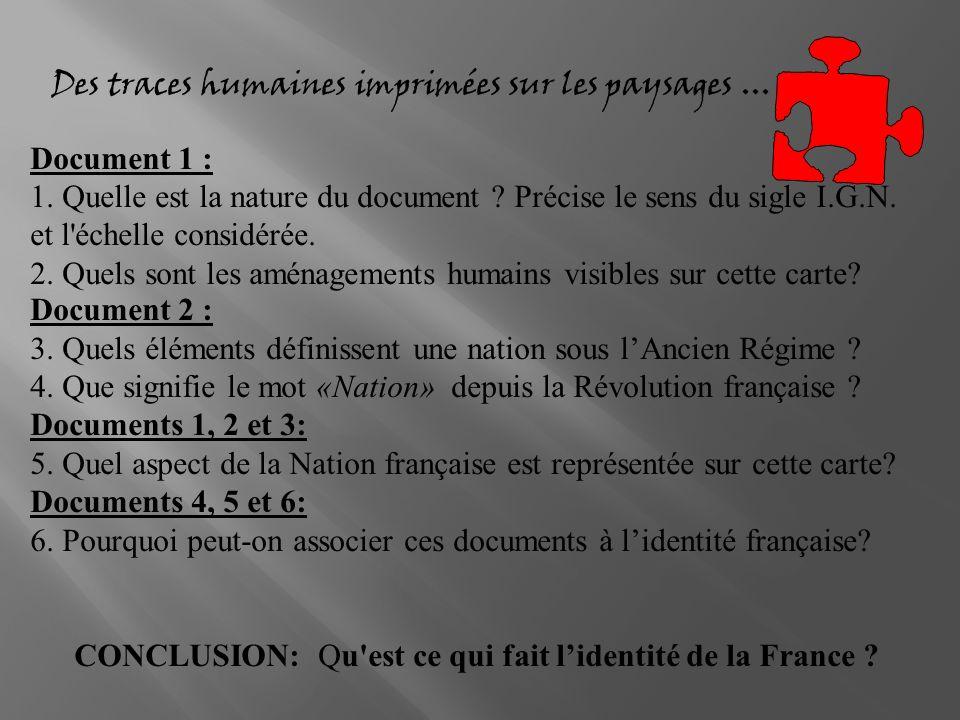 CONCLUSION: Qu est ce qui fait l'identité de la France