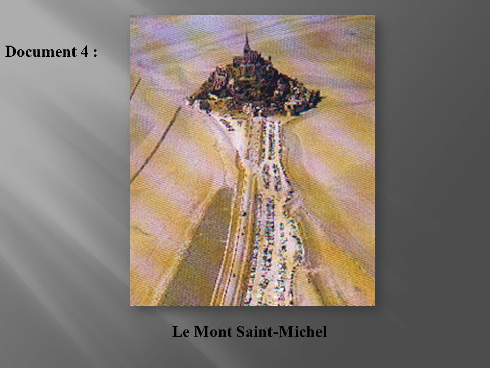 Document 4 : Le Mont Saint-Michel