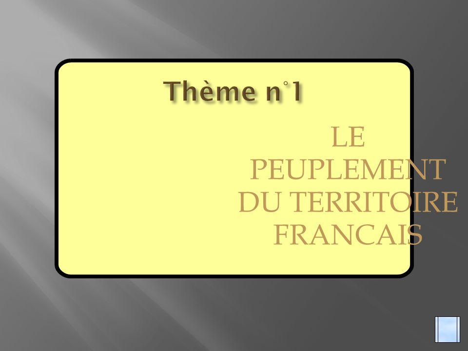 LE PEUPLEMENT DU TERRITOIRE FRANCAIS