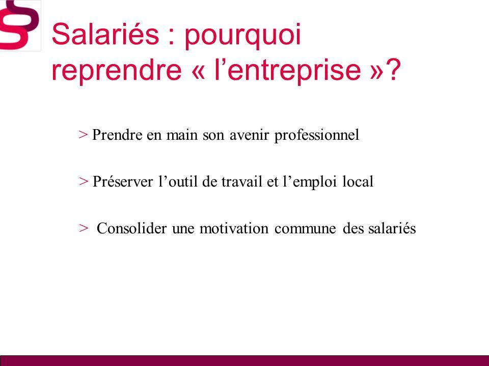 Salariés : pourquoi reprendre « l'entreprise »