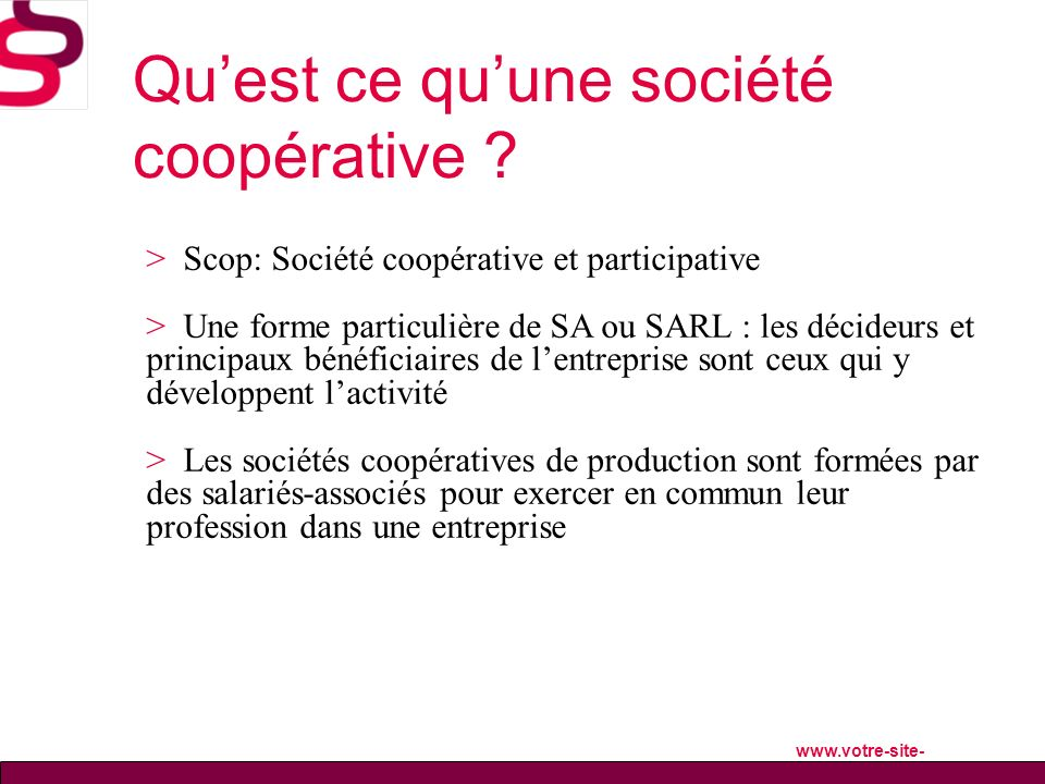 Qu'est ce qu'une société coopérative