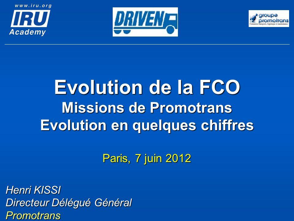 Evolution de la FCO Missions de Promotrans Evolution en quelques chiffres