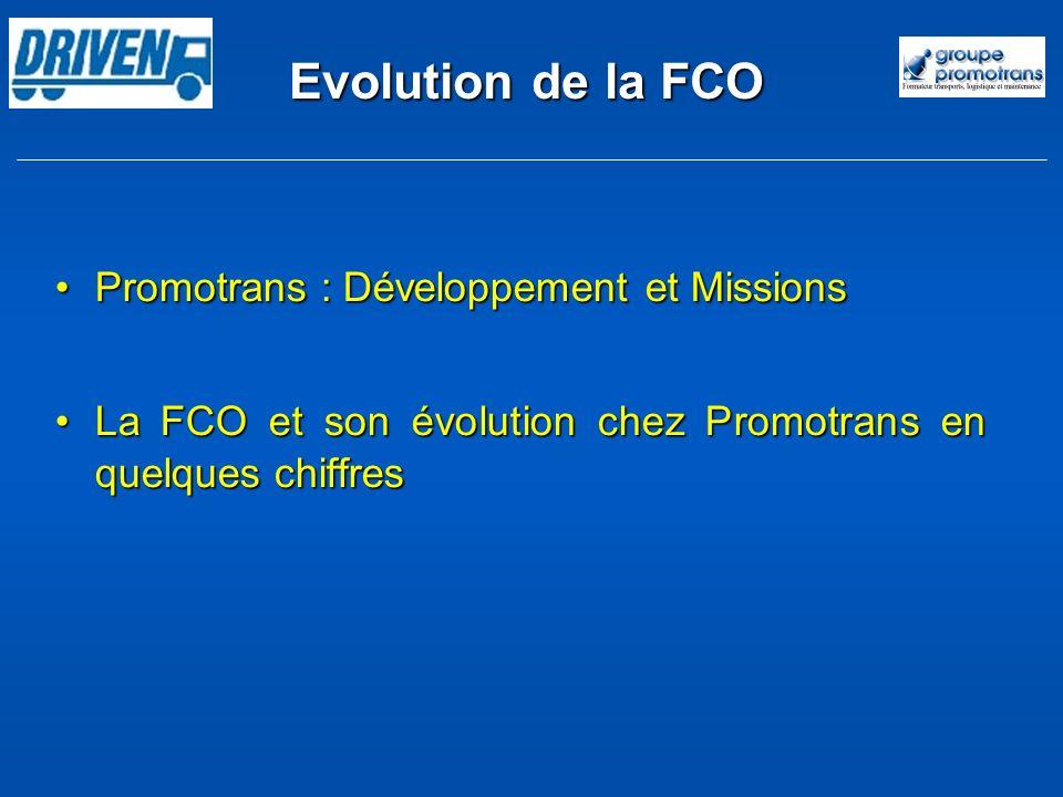 Evolution de la FCO Promotrans : Développement et Missions
