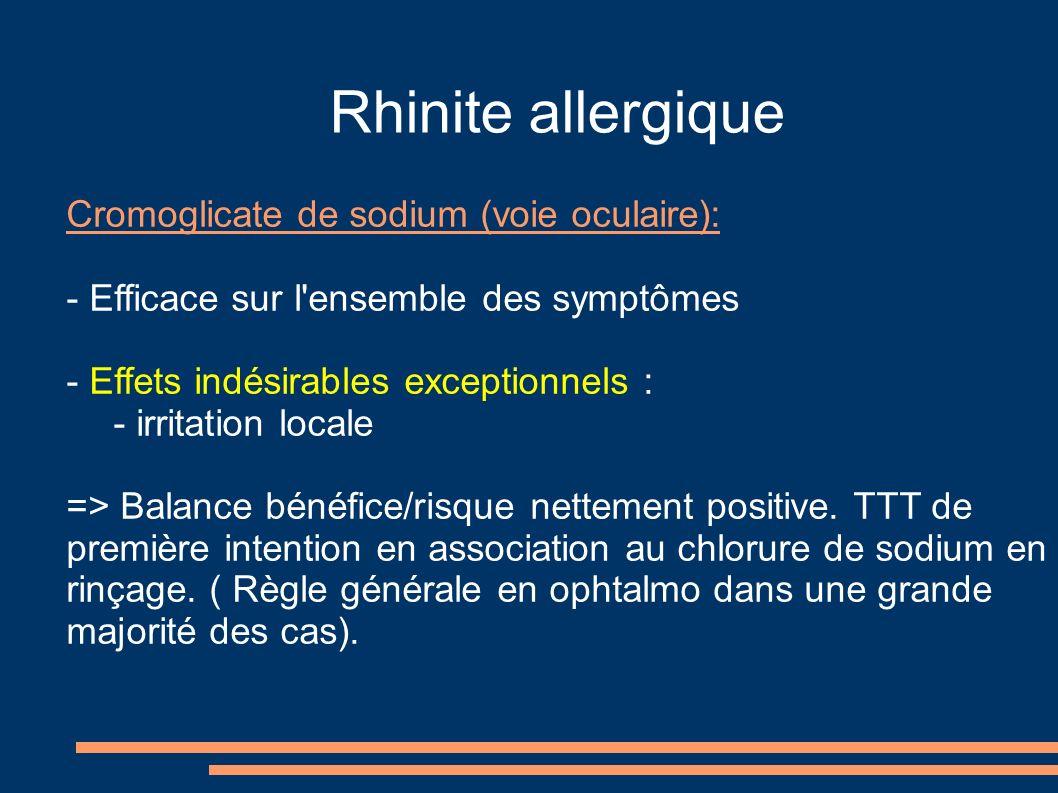 Rhinite allergique Cromoglicate de sodium (voie oculaire):