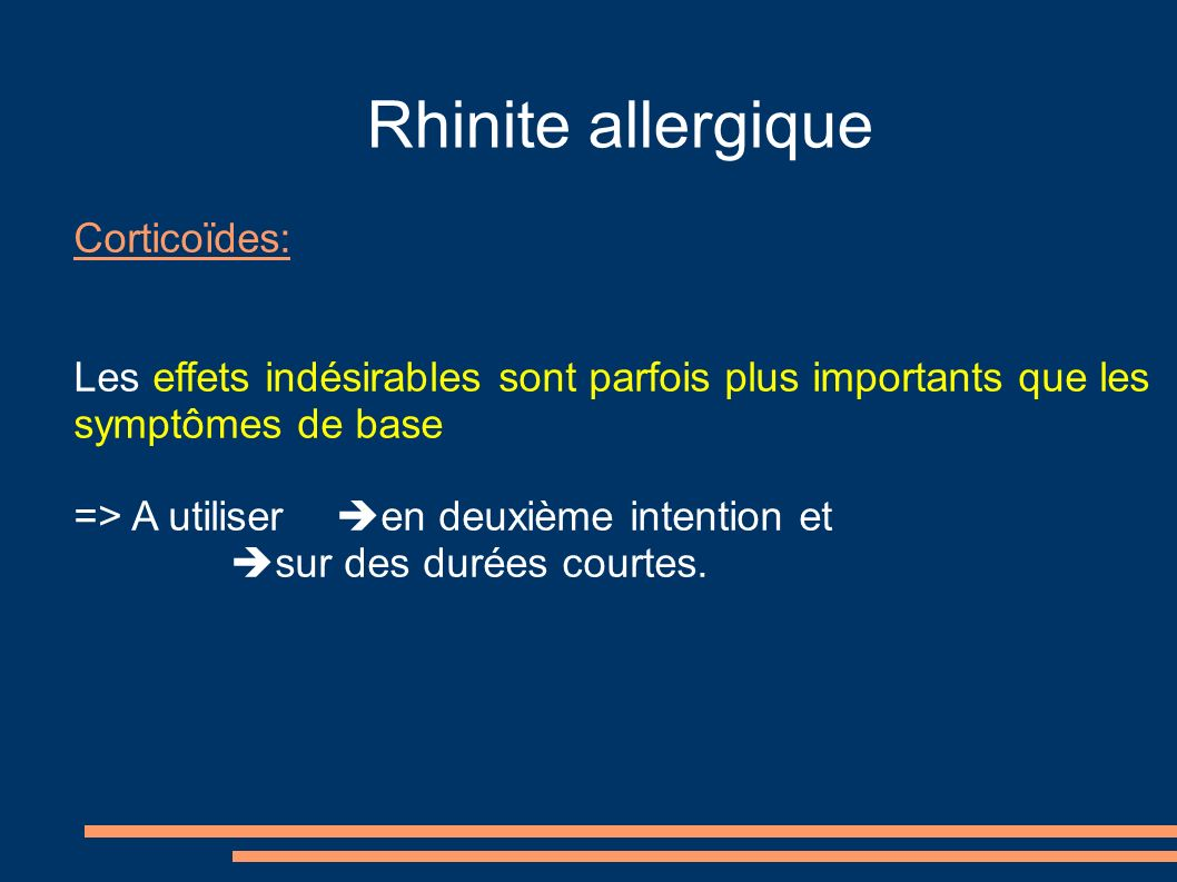 Rhinite allergique Corticoïdes: