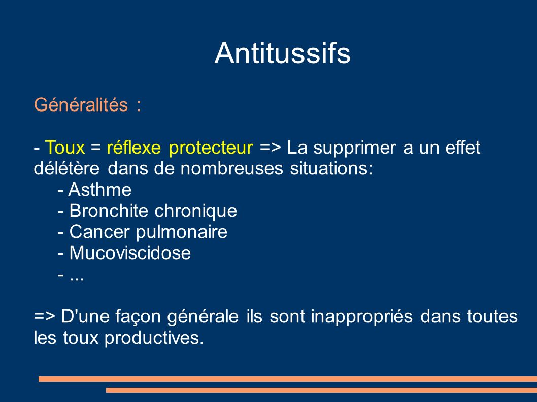 Antitussifs Généralités :