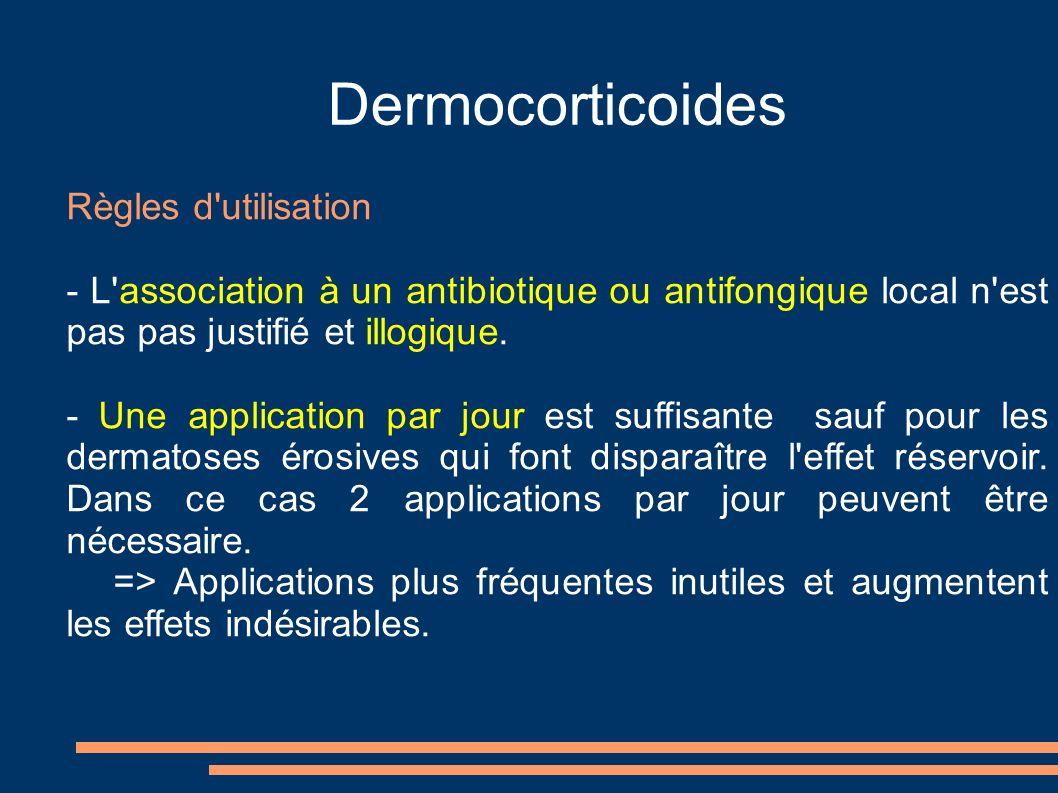 Dermocorticoides Règles d utilisation