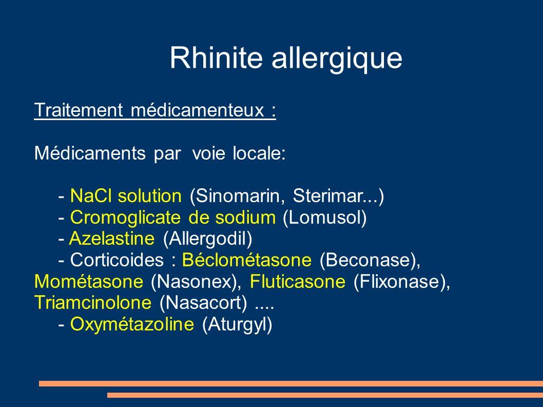 Rhinite allergique Traitement médicamenteux :