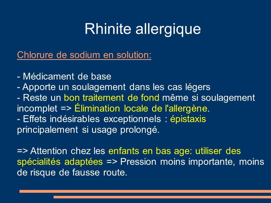 Rhinite allergique Chlorure de sodium en solution: