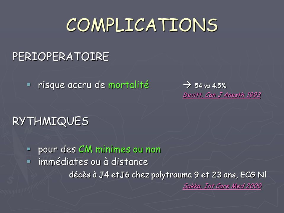 COMPLICATIONS PERIOPERATOIRE RYTHMIQUES