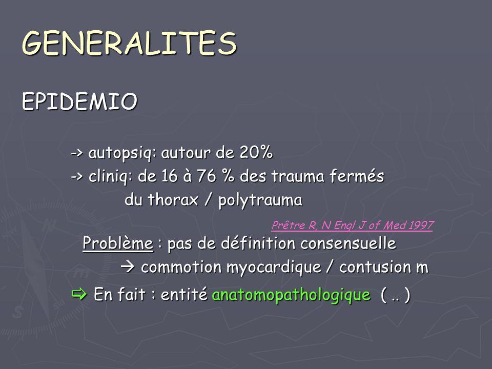 GENERALITES EPIDEMIO  En fait : entité anatomopathologique ( .. )