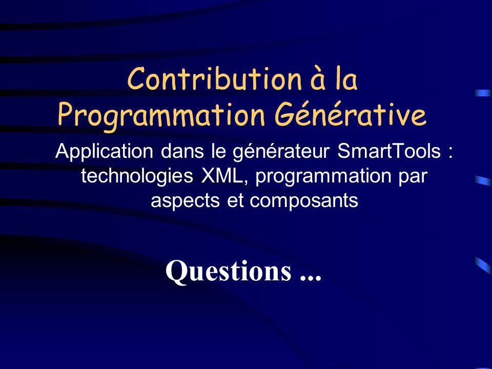 Contribution à la Programmation Générative